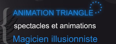 Magicien illusionniste Animation Triangle Nimes
